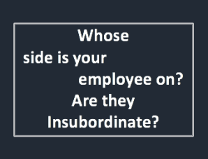 Is your employee Insubordinate?